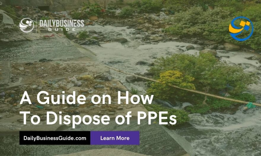 A Guide on How to Dispose of PPEs